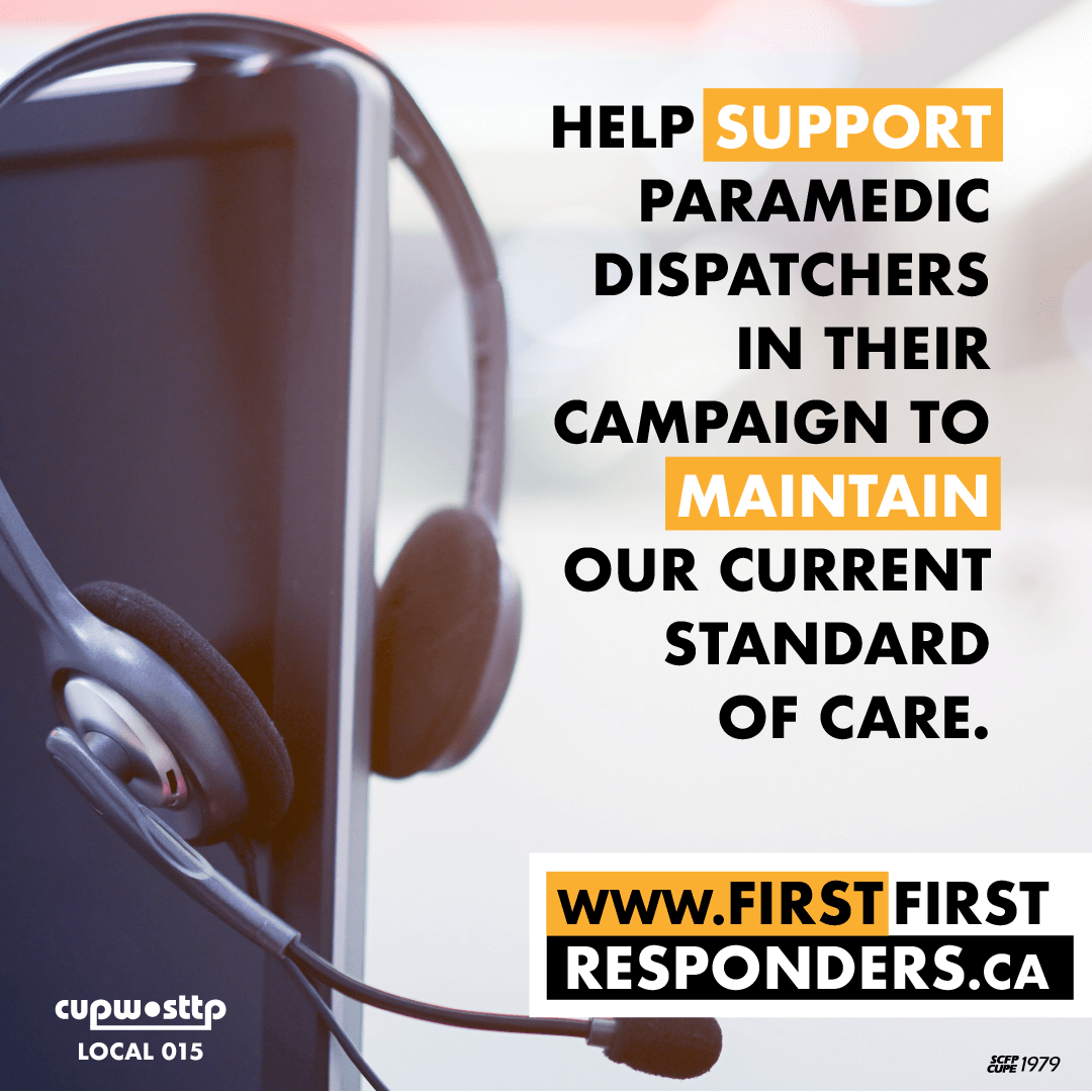 Help support paramedic dispatchers in their campaign to maintain our current standard of care.