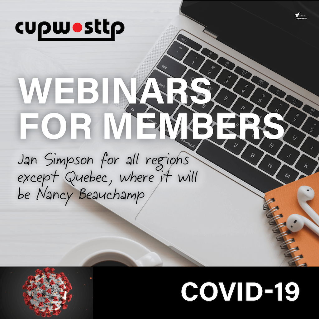 COVID-19 Webinars for Members - Jan Simpson for all regions except Quebec, where it will be Nancy Beauchamp