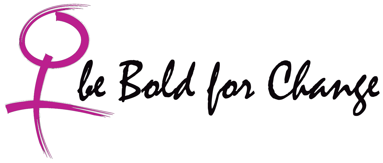 Be Bold for Change