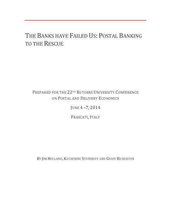 The Banks Have Failed Us: Postal Banking To The Rescue