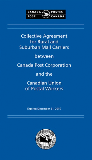 Collective Agreement for Rural and Suburban Mail Carriers between Canada Post Corporation and the Canadian Union of Postal Workers