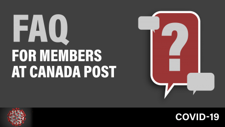COVID-19 FAQ for CUPW Members at Canada Post