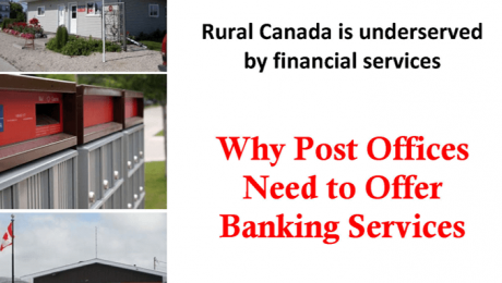 Rural Canada is underserved by financial services - Why Post Offices Need to Offer Banking Services