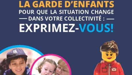 La garde d'enfants – Pour que la situation change dans votre collectivité : Exprimez vous