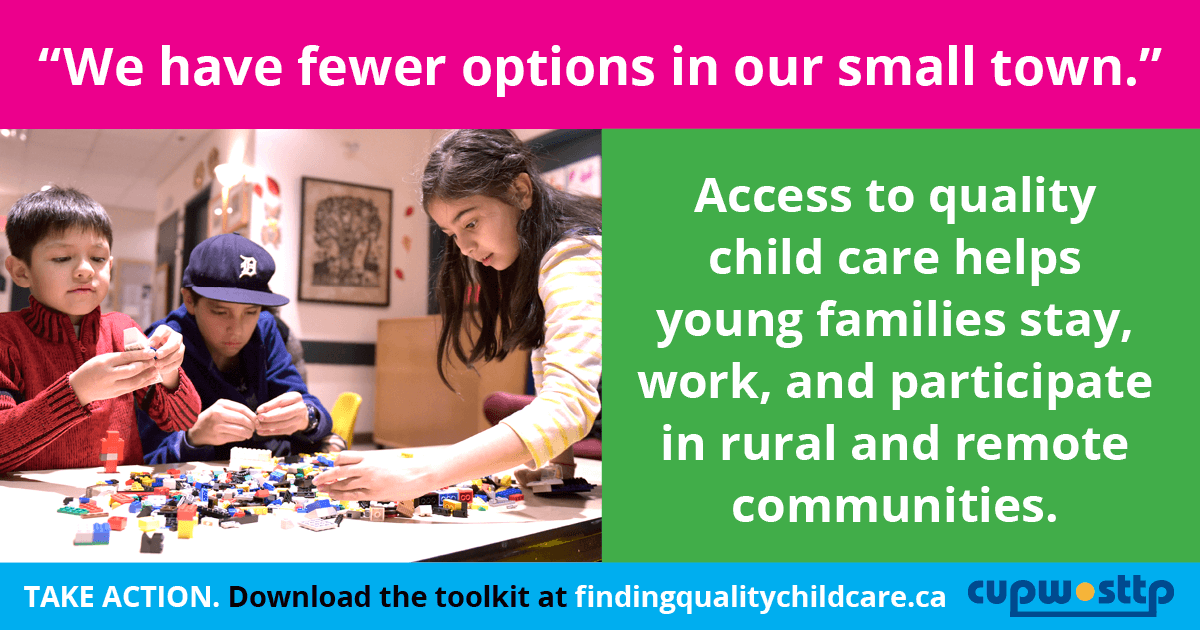 """We have fewer options in our small town."" Access to quality child care helps young families stay, work, and participate in rural and remote communities."