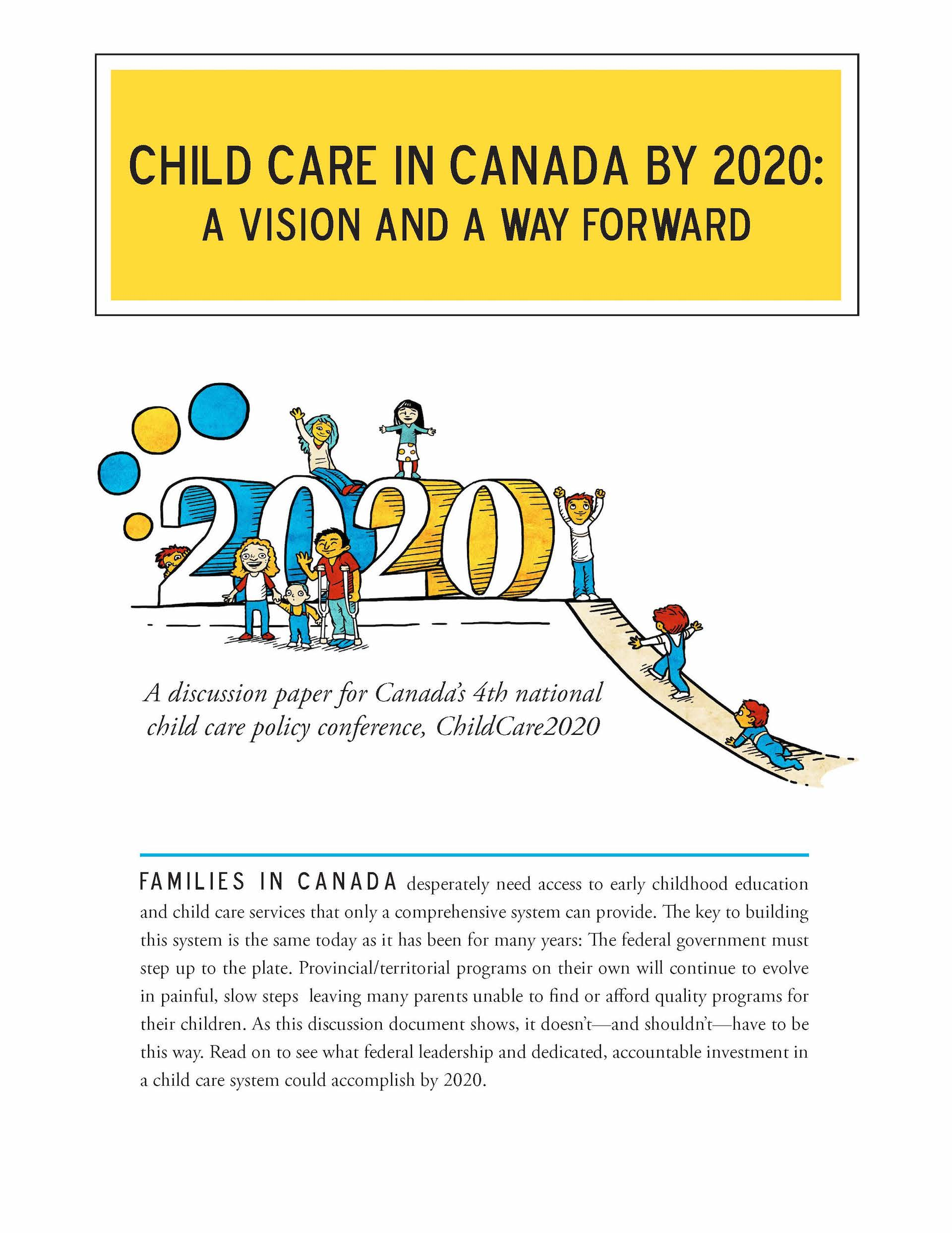 Child Care in Canada by 2020: A vision and a way forward